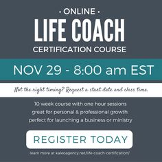 Sign up for the NEXT Life Coach Certification Course and begin your at-home, independent, life-fulling career in 2017!