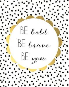 Kate Spade Inspiration Great Quotes, Quotes To Live By, Me Quotes, Motivational Quotes, Style Quotes, Nice Quotes For Girls, Daily Quotes, Be Brave Quotes, Inspirational Quotes For Girls