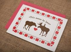 Moose be luv :: xowyo Mountain Style, Jackson Hole, Old West, Fly Fishing, Color Inspiration, Moose, Thankful, Cute, Cards
