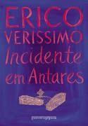 INCIDENTE EM ANTARES | Erico Verissimo