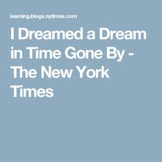 I Dreamed a Dream in Time Gone By - The New York Times