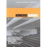 Números gordos en el proyecto de estructuras Juan Carlos Arroyo Portero
