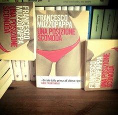 """""""Una posizione scomoda"""" di Francesco Muzzopappa"""