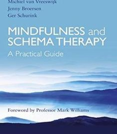 Mindfulness And Schema Therapy: A Practical Guide PDF
