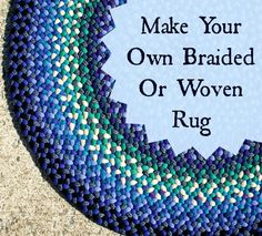 Keep Busy This Winter: Make Your Own Braided and Woven Rugs – MomPrepares