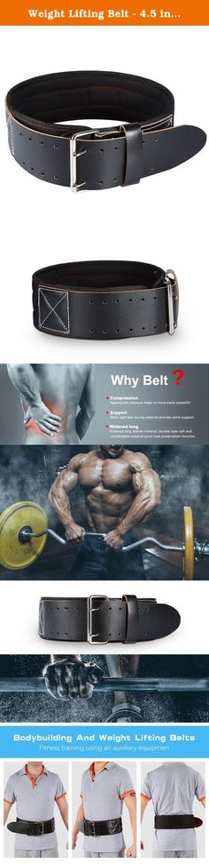 Weight Lifting Belt - 4.5 inch Leather Gym Powerlifting Belt for Bodybuilding Strength Training Weight Training Heavy Weight Lifting Workout Deadlift Squats Back Support Fitness Exercise, Men, Women. Our weight lifting belt is designed specifically for increase the pressure in the abdomen, then you better stabilize the whole area which makes for a safer environment for the spine and can increase your ability to lift heavier weights, which will help reduce your odds of getting an…
