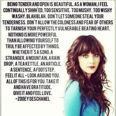 zooey deschanel did not actually say this. Writer for hellogiggles, Amelia Olsen, did! I love the words none the less Great Quotes, Quotes To Live By, Inspirational Quotes, Motivational, Uplifting Quotes, Awesome Quotes, Daily Quotes, Cool Words, Wise Words