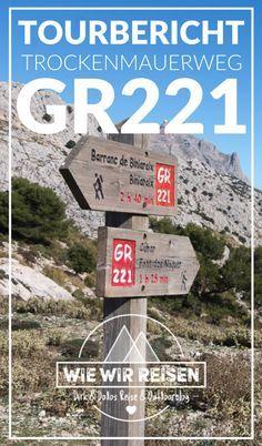 Tourbericht Trockenmauerweg GR221 auf Mallorca