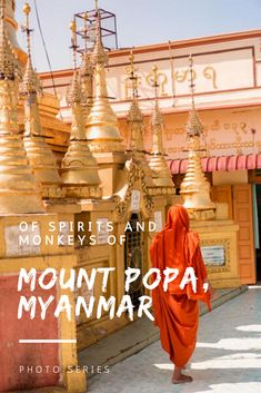 Mount Poppa, a Buddhist monastery topping an extinct volcano in Myanmar, is home to the Nat spirits and numerous monkeys awaiting treats from pilgrims to Mount Poppa. Myanmar Travel, Bali Travel, Vietnam Travel, Hpa An, Yangon, Mandalay, Laos, Travel Guides, Travel Tips