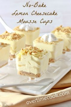 No-Bake Lemon Cheesecake Mousse Cups Use gluten free graham cracker crumbs for a gluten free dessert. (no bake oreo cheesecake individual) Lemon Curd Dessert, Lemon Desserts, Lemon Recipes, Gluten Free Desserts, No Bake Desserts, Just Desserts, My Recipes, Cooking Recipes, Favorite Recipes