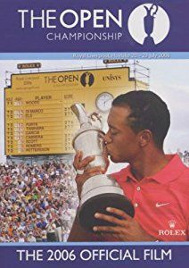 The Open Championship - The 2006 Official Film DVD 2006: Amazon.co.uk: Tiger Woods, Ernie Els, Jim Furyk, Sergio Garcia, Chris DiMarco: DVD & Blu-ray