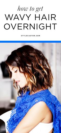 How to get GORGEOUS, wavy hair overnight - 3 tricks you haven't tried! | /stylecaster/