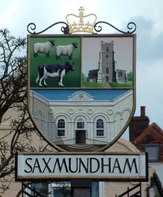 Saxmundham town sign, Norfolk, England Norfolk England, Great Yarmouth, Old Pub, English Village, Pub Signs, Sign Lighting, Greater London, Outdoor Signs, Seaside Towns