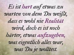 # aufgeben # kämpfen Heartbreak Hotel, Frame Of Mind, True Words, In My Feelings, Quotations, Lyrics, Funny Quotes, Mindfulness, Wisdom
