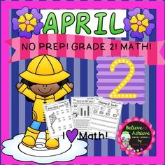 No Prep! Grade 2! Math for April!