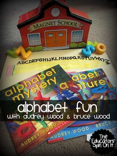 The Educators' Spin On It: Alphabet Fun with Audrey Wood & Bruce Wood: Virtual Book Club AUDREY WOOD
