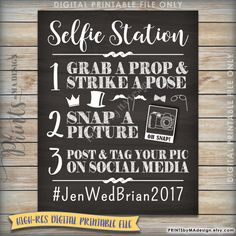 Selfie Station Photo Booth Printable Chalkboard Photo Board Sign -- Ask guests…