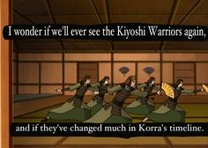 I'm curious to see, but also afraid. I am not a fan of the modern Avatar world, and I can only hope that the warriors have stayed traditional. Team Avatar, Avatar Aang, Avatar The Last Airbender, Kyoshi Warrior, Avatar World, Iroh, Azula, Fire Nation, Air Bender