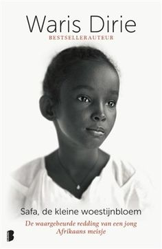 "Read ""Saving Safa Rescuing a Little Girl from FGM"" by Waris Dirie available from Rakuten Kobo. Waris Dirie, the Somalia nomad who became a supermodel, and an anti-FGM activist, first came to the world's attention wi. Somali, Books To Read, My Books, Best Biographies, Biography Books, Nour, The Grim, Thrillers, Memoirs"