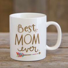 Mom Best Ever Mugs - These mugs are really the BEST EVER! Show your mom how loved she is with this sweet, 12oz ceramic mug with gold metallic printing.