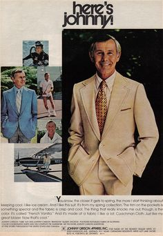 The Best Resource on the Net of Vintage Ads! See Johnny Carson in the ads below: Johnny Carson Kenwood Suit Here's Johnny, Johnny Carson, Boy Fashion, Mens Fashion, Arrow Shirts, Old Ads, Spring Collection, Vintage Ads, Comedians