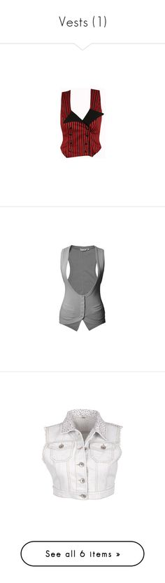 """""""Vests (1)"""" by brittneysaysrawrrr ❤ liked on Polyvore featuring outerwear, vests, tops, shirts, blusas, red waistcoat, red vest, vest waistcoat, switchblade stiletto and jackets"""