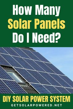 Whether you have decided to go off-grid, grid-tie or you just want solar energy to power some of the appliances in your home, you would still have to calculate how many solar panels you need. See in our blog how to calculate how many solar panels you would need for your DIY Solar Power System.