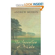 The Invention of Dr Cake - Andrew Motion