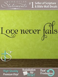 Love Never Fails.  Wall Decal MAR030 by ChristianStatements, $17.00