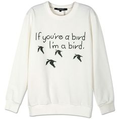 Choies White Letter And Bird Print Long Sleeve Sweatshirt ($20) ❤ liked on Polyvore featuring tops, hoodies, sweatshirts, shirts, sweaters, white, white long sleeve top, shirts & tops, sweat tops and long sleeve shirts