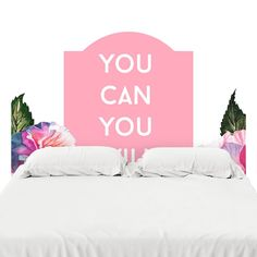 You Can You Will Headboard Decal
