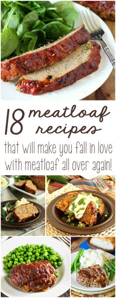 18 Meatloaf Recipes that will make you fall in love with meatloaf all over again!