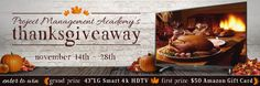 Project Management Academy 2016 Thanksgiving Giveaway ... Three days left...Ends Monday November 28, 2016.