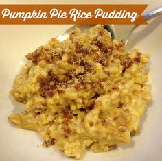 Pumpkin Pie Rice Pudding