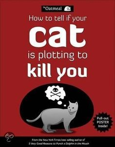 http://www.bol.com/nl/p/how-to-tell-if-your-cat-is-plotting-to-kill-you/9200000002316481/