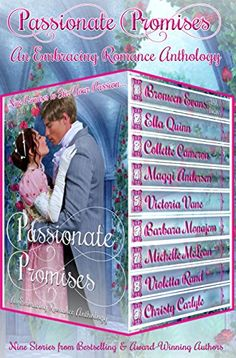 Passionate Promises: Nine Promises to Stir Your Passion (An Embracing Romance Anthology Book 1) by Maggi Andersen http://www.amazon.com/dp/B01866XFA6/ref=cm_sw_r_pi_dp_ri7Xwb1179YAD