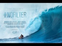Fox #NoFilter The Movie Featuring Damien Hobgood, Bede Durbidge and Ian Walsh Surf Film Full Length