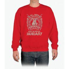 The Best Are Born In January T-Shirt Crewneck Sweatshirt