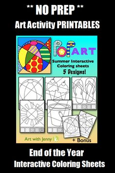 "NO PREP End of the Year art activity.  Kids love these ""Pop Art"" interactive coloring sheets by ""Art with Jenny K."" Just print and go...the kids' imaginations do the rest!! Writing prompts included as well!!"