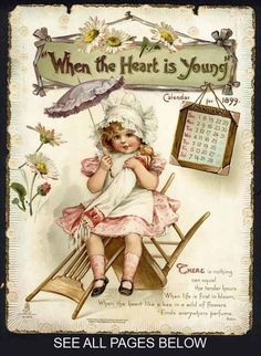 Frances Brundage- WHEN THE HEART IS YOUNG - Calendar 1899 published by Raphael Tuck