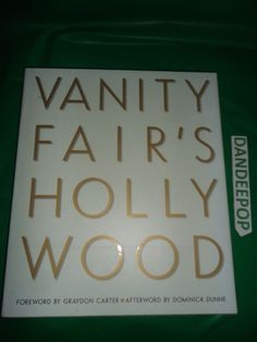 Vanity Fair's Hollywood Book find me at www.dandeepop.com