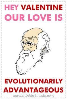 Yep, definitely my kind of valentine. Science Valentines, Nerdy Valentines, Funny Cute, Hilarious, Stupid Pictures, Arte Van Gogh, History Jokes, Science Humor, Charles Darwin