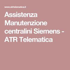 Assistenza Manutenzione centralini Siemens - ATR Telematica