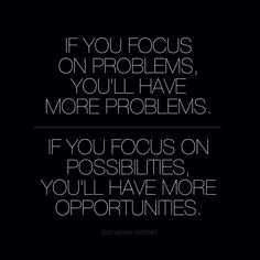 This is true I couldn't have come this far without opportunities, because I believe in possibilities