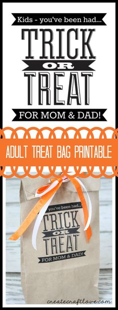 Why should the kids have all the fun?  Grab this free Adult Treat Bag Printable to surprise the parents on Halloween!  via createcraftlove.com