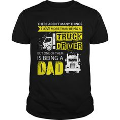 TruckerDriver TShirt Many Things I Love But One Of Them Is Being A Dad #gift #ideas #Popular #Everything #Videos #Shop #Animals #pets #Architecture #Art #Cars #motorcycles #Celebrities #DIY #crafts #Design #Education #Entertainment #Food #drink #Gardening #Geek #Hair #beauty #Health #fitness #History #Holidays #events #Home decor #Humor #Illustrations #posters #Kids #parenting #Men #Outdoors #Photography #Products #Quotes #Science #nature #Sports #Tattoos #Technology #Travel #Weddings #Women