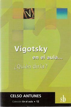 libro completo sobre el trabajo de vigotsky en el aula y su pedagogia