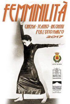 Femminilità - Cinema, Teatro, Incontri per l'8 marzo . Tutti i tuoi eventi su ViaVaiNet, il portale degli eventi più consultato per il tempo libero nella provincia di Rovigo e nella Bassa Padovana