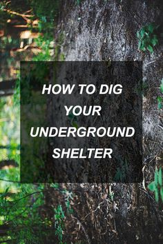 How To Dig Your Underground Shelter | Survival Shelf | Survival & Preparedness Links