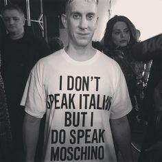 """""""I don't speak Italian but I do speak Moschino"""" #JeremyScott #Moschino #MFW"""